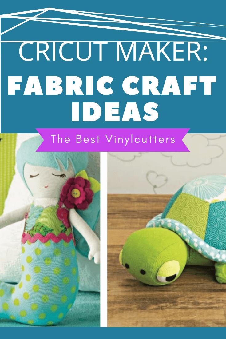 Cricut Maker Fabric Project Ideas