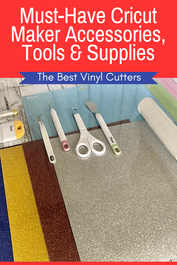 Must-Have Cricut Maker Tools and Accessories that are worth buying