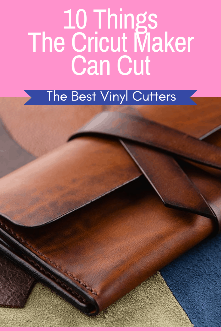 What can you cut with a Cricut Maker Cutter