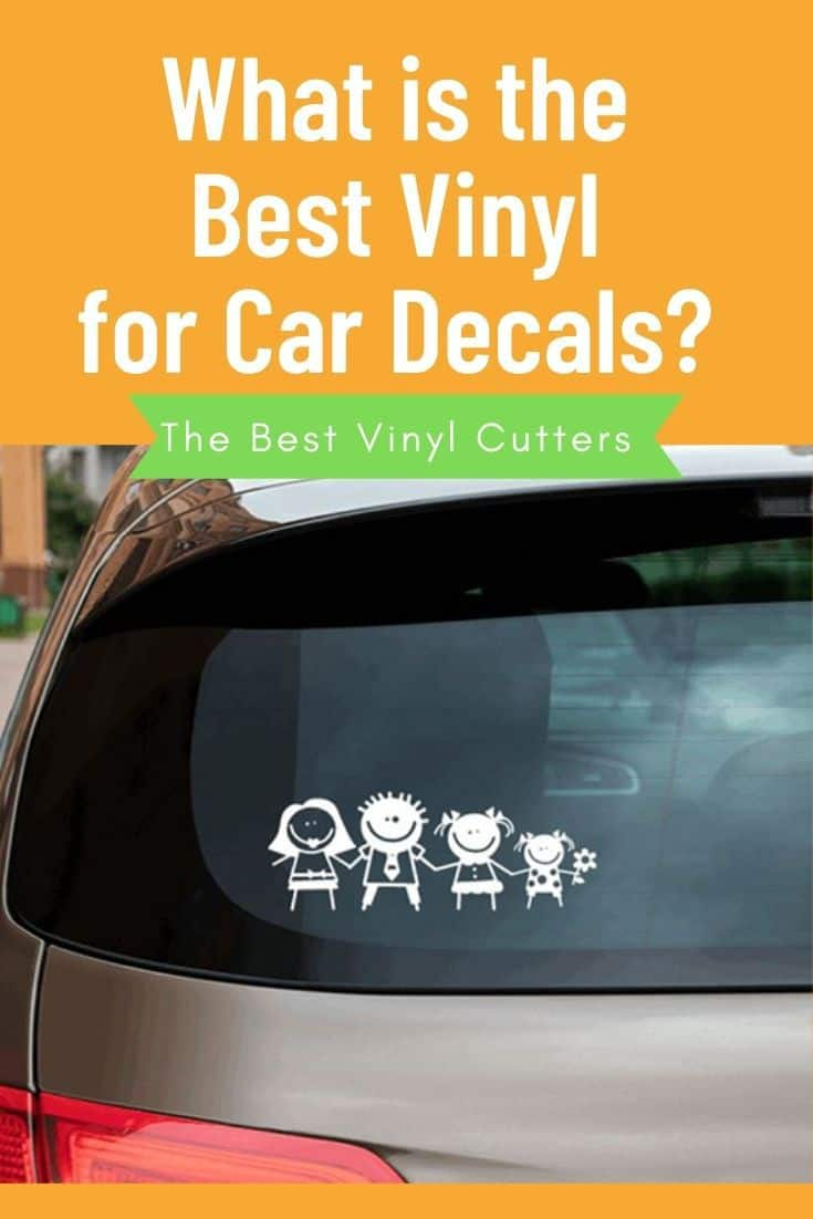 What is the best vinyl for car decals?