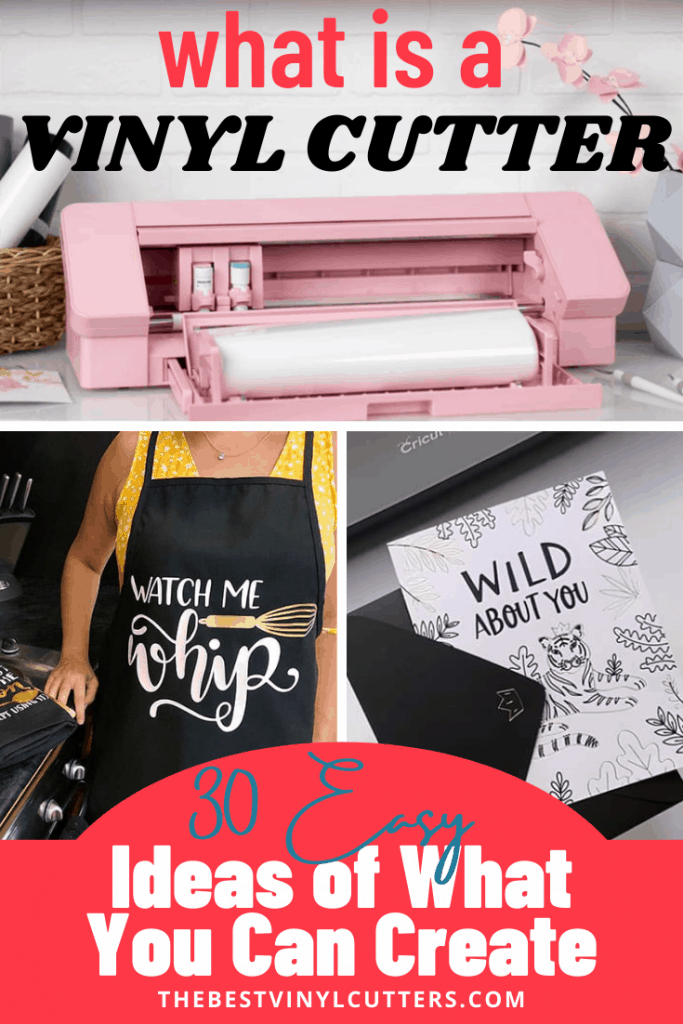 What is a Vinyl Cutter and 30 Easy Ideas of what you can create