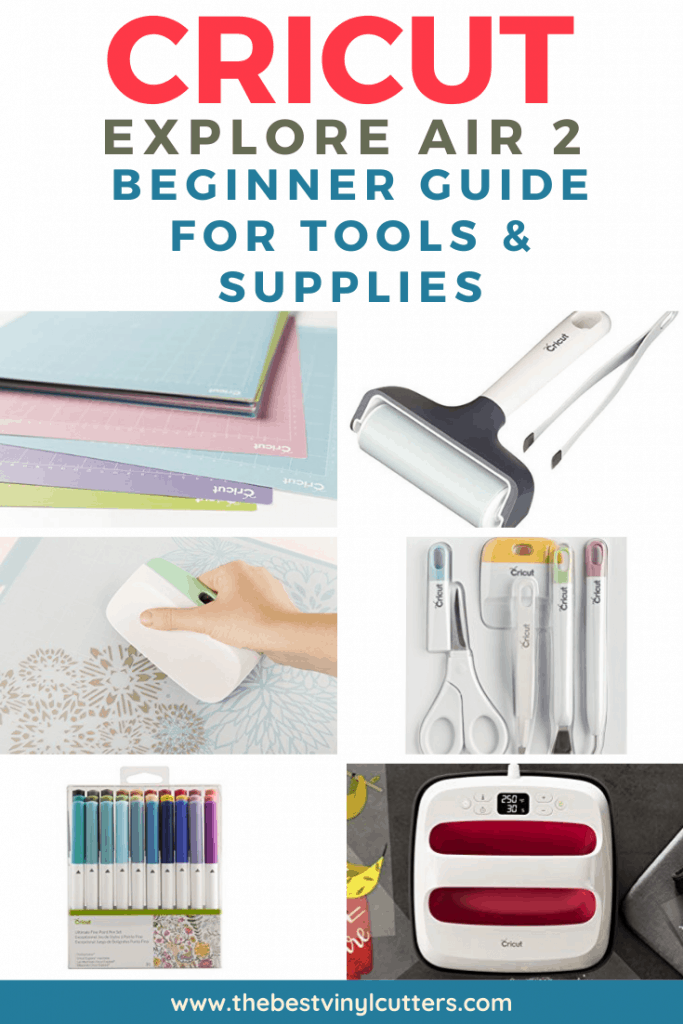 Cricut Explore Air 2 Beginner Guide For Tools and Supplies