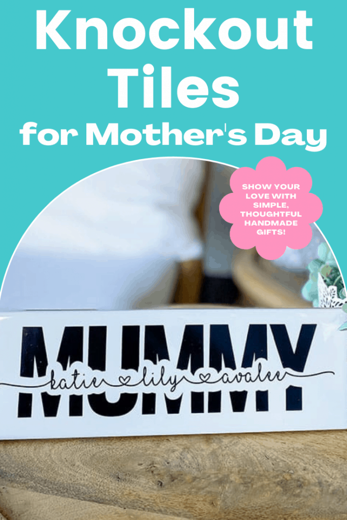 Knockout Tiles for Mother's Day