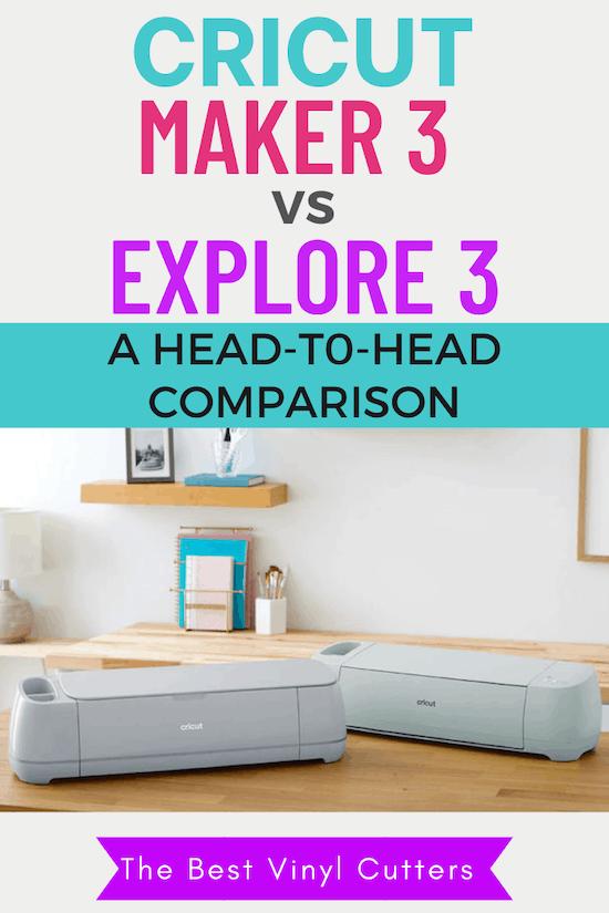 Cricut Maker 3 vs Explore 3 Comparison