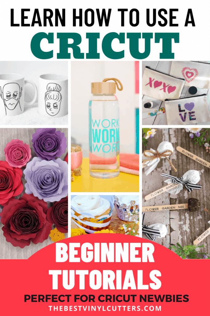 Learn How to Use a Cricut Beginner Tutorials
