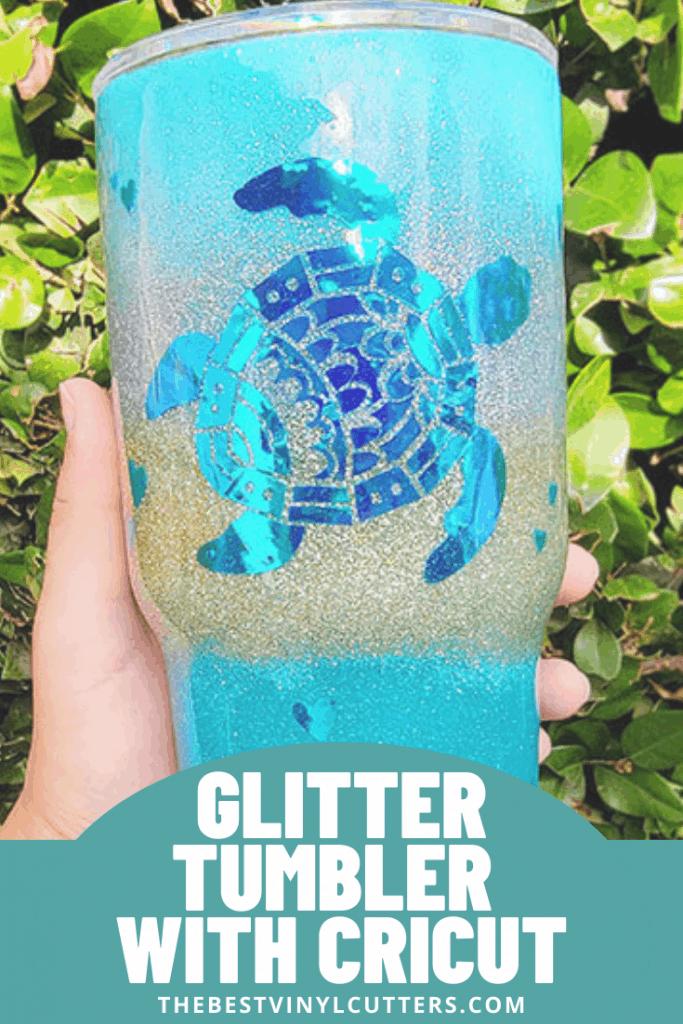 DIY Glitter Tumbler with Cricut
